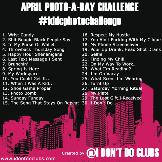I Don't Do Clubs Instagram + April Photo Challenge